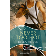 Never Too Hot: A Rouge Suspense Novel (BOK)