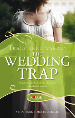 The Wedding Trap: A Rouge Regency Romance (BOK)