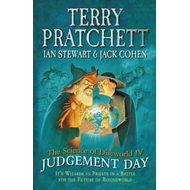 The Science of Discworld Iv: Judgement Day (BOK)