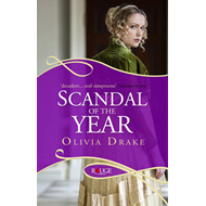 Scandal of the Year: A Rouge Regency Romance (BOK)