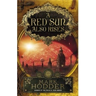 A Red Sun Also Rises (BOK)
