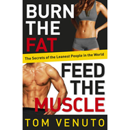 Burn the Fat, Feed the Muscle (BOK)