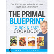 Primal Blueprint Quick and Easy Cookbook (BOK)