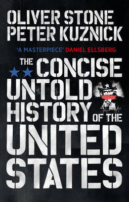 Concise Untold History of the United States (BOK)
