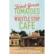 Fried Green Tomatoes At The Whistle Stop Cafe (BOK)