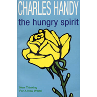 The Hungry Spirit: New Thinking for a New World (BOK)