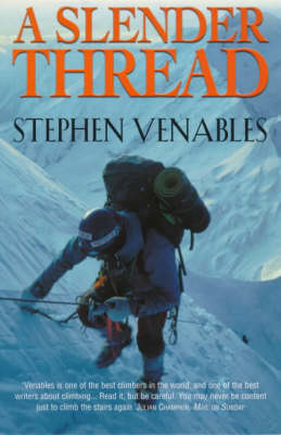 A Slender Thread: Escaping Disaster in the Himalaya (BOK)