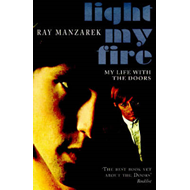 "Light My Fire: My Life with the ""Doors"" (BOK)"