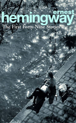 First Forty-Nine Stories (BOK)