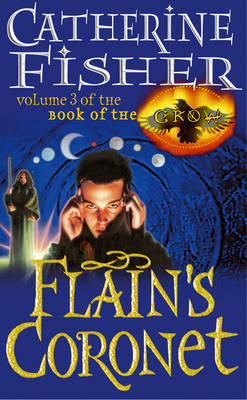 Flain's Coronet: Book of the Crow 3 (BOK)