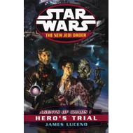 Star Wars: The New Jedi Order - Agents of Chaos - Hero's Trial (BOK)