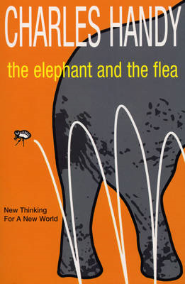 The Elephant and the Flea: Looking Backwards to the Future (BOK)