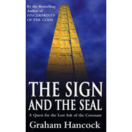 The Sign and the Seal: Quest for the Lost Ark of the Covenant (BOK)