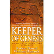 Keeper of Genesis: A Quest for the Hidden Legacy of Mankind (BOK)