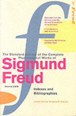 The Complete Psychological Works of Sigmund Freud: v. 24: Indexes and Bibliographies (BOK)