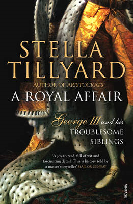 A Royal Affair: George III and His Troublesome Siblings (BOK)