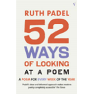 52 Ways Of Looking At A Poem (BOK)