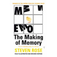 The Making of Memory: From Molecules to Mind (BOK)