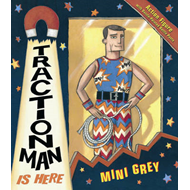 Traction Man Is Here (BOK)