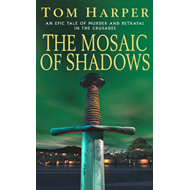The Mosaic of Shadows (BOK)
