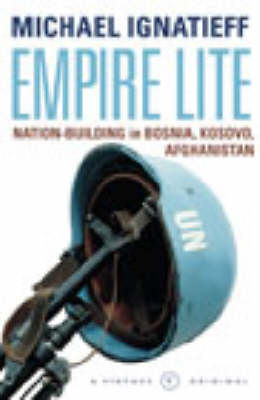 Empire Lite: Nation Building in Bosnia, Kosovo, Afghanistan (BOK)
