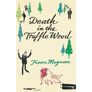 Death In the Truffle Wood (BOK)