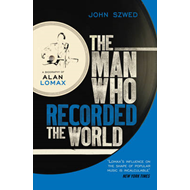 Man Who Recorded the World (BOK)