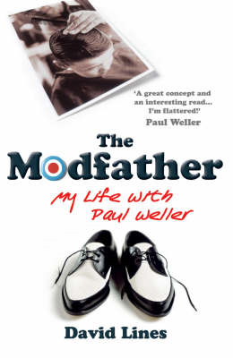 The Modfather: My Life with Paul Weller (BOK)