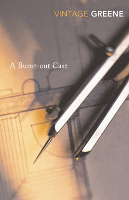 Burnt Out Case (BOK)