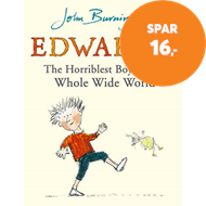 Produktbilde for Edwardo the Horriblest Boy in the Whole Wide World (BOK)