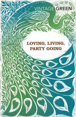 Loving, Living, Party Going (BOK)