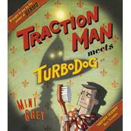 Traction Man Meets Turbodog (BOK)