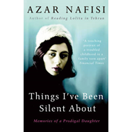 Things I've Been Silent About: Memories of a Prodigal Daughter (BOK)