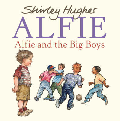 Alfie and the Big Boys (BOK)