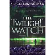 The Twilight Watch (BOK)