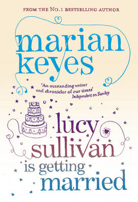 Lucy Sullivan Is Getting Married (BOK)