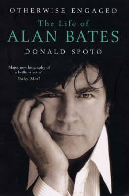 Otherwise Engaged: The Life of Alan Bates (BOK)