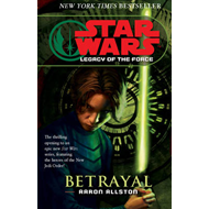 Star Wars: Legacy of the Force I - Betrayal (BOK)