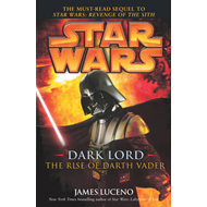 Star Wars: Dark Lord - The Rise of Darth Vader (BOK)