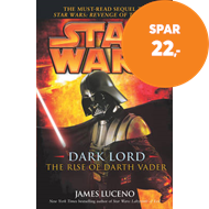 Produktbilde for Star Wars: Dark Lord - The Rise of Darth Vader (BOK)