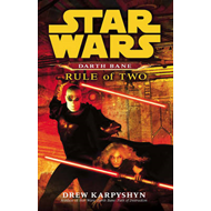 Star Wars: Darth Bane - Rule of Two (BOK)