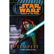 Star Wars: Legacy of the Force III - Tempest (BOK)