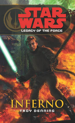 Star Wars: Legacy of the Force VI - Inferno (BOK)
