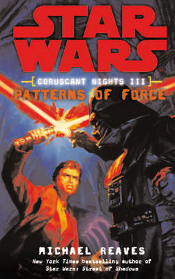 Star Wars: Coruscant Nights III - Patterns of Force (BOK)