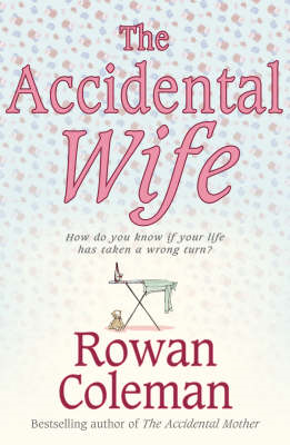 The Accidental Wife (BOK)