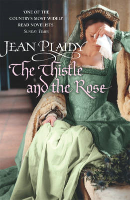 The Thistle and the Rose: (Tudor Saga) (BOK)