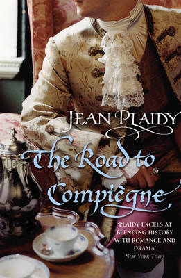 The Road to Compiegne: (French Revolution) (BOK)