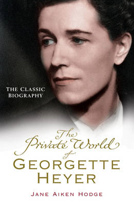 The Private World of Georgette Heyer (BOK)