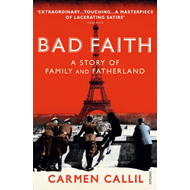 Bad Faith: A History of Family and Fatherland (BOK)