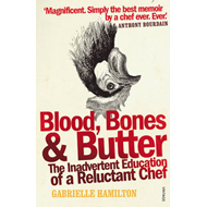 Blood, Bones and Butter (BOK)